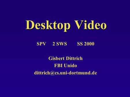 Desktop Video SPV 2 SWS SS 2000 Gisbert Dittrich FBI Unido