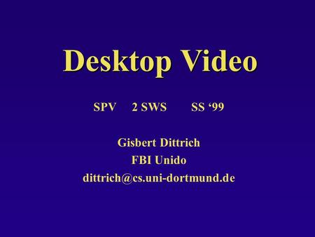 Desktop Video SPV 2 SWS SS 99 Gisbert Dittrich FBI Unido