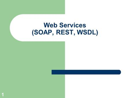 1 Web Services (SOAP, REST, WSDL). © Prof. T. Kudraß, HTWK Leipzig 2 Web Service – Definitionen? Gartner Group: Web services are software technologies,