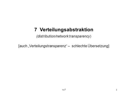 7 Verteilungsabstraktion
