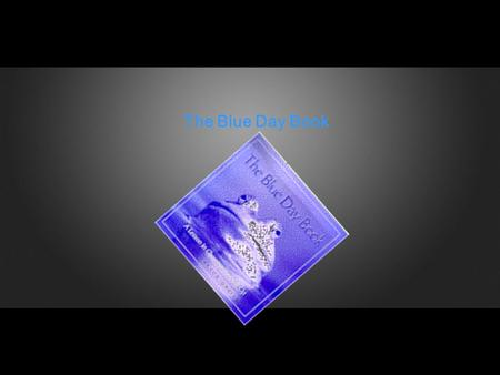 The Blue Day Book.