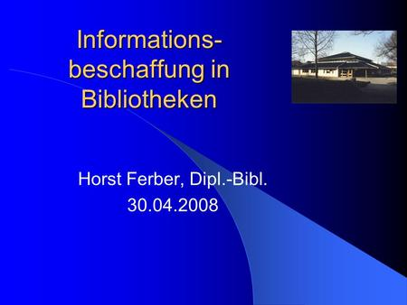Informations-beschaffung in Bibliotheken
