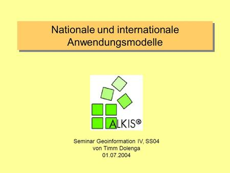 Nationale und internationale Anwendungsmodelle