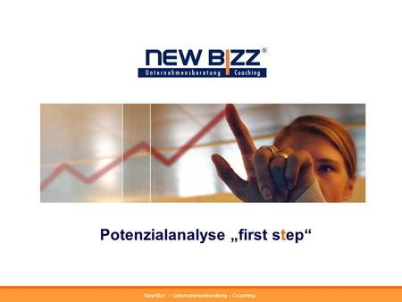 New Bizz Unternehmensberatung Coaching Potenzialanalyse first step.
