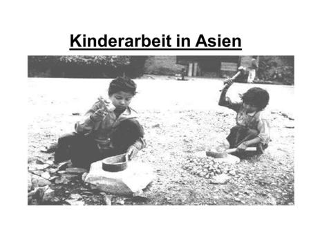 Kinderarbeit in Asien.