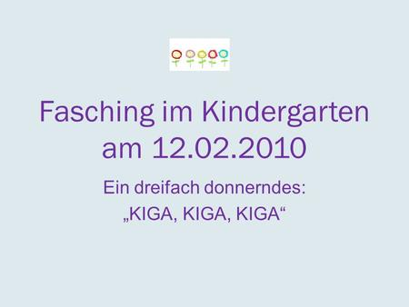 Fasching im Kindergarten am