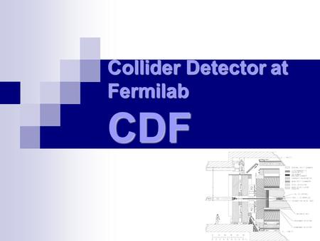 Collider Detector at Fermilab CDF