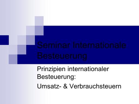 Seminar Internationale Besteuerung