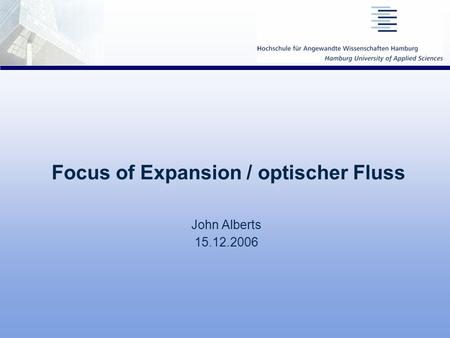 Focus of Expansion / optischer Fluss