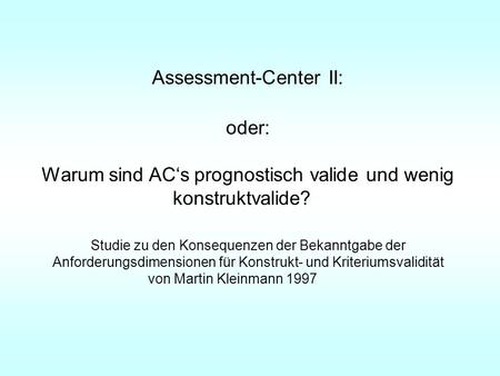 Assessment-Center II: