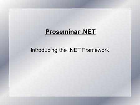 Introducing the .NET Framework