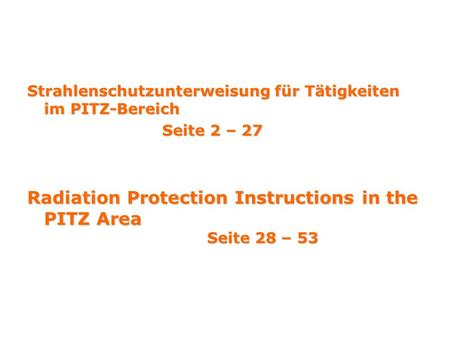 Radiation Protection Instructions in the PITZ Area Seite 28 – 53