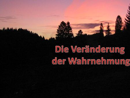 Die Veränderung der Wahrnehmung. Das Prinzip effektiven Lernens Tell me – and I will forget Show me – and I may remember Involve me – and I will understand.