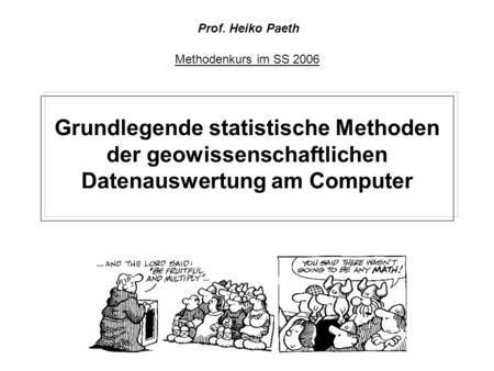 Prof. Heiko Paeth Methodenkurs im SS 2006