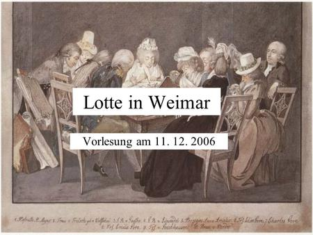 Lotte in Weimar Vorlesung am 11. 12. 2006.