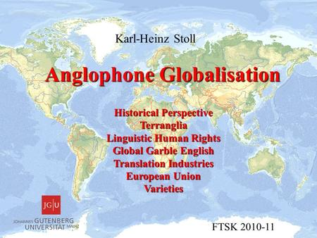 Anglophone Globalisation Karl-Heinz Stoll Historical Perspective Terranglia Linguistic Human Rights Global Garble English Translation Industries European.