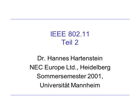 NEC Europe Ltd., Heidelberg