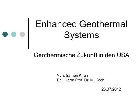 Enhanced Geothermal Systems Geothermische Zukunft in den USA