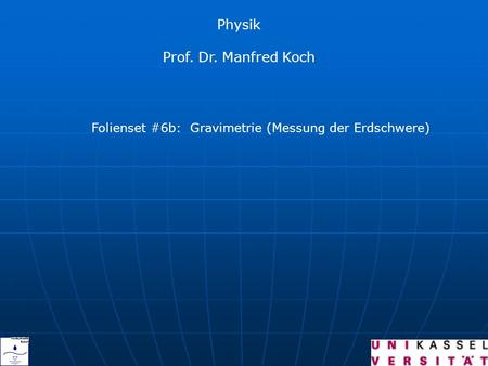 Physik Prof. Dr. Manfred Koch
