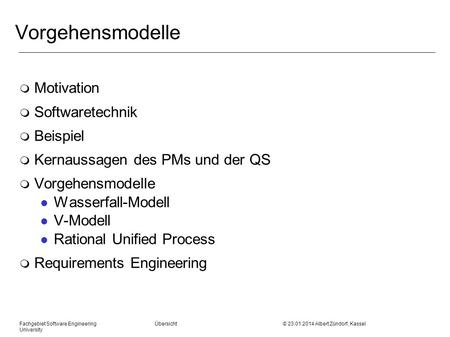 Vorgehensmodelle Motivation Softwaretechnik Beispiel