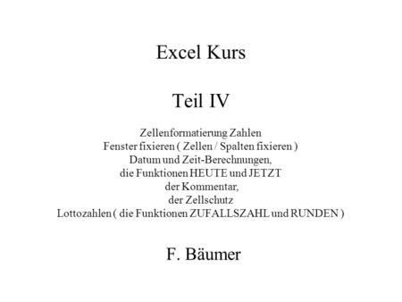 Excel kurs teil vi logische funktionen wenn und oder for Xls fenster fixieren