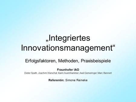 """Integriertes Innovationsmanagement"""