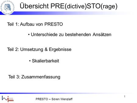 Datenmanagement in Sensornetzen PRESTO - Feedback gesteuertes Datenmanagement - SS 2007 Sören Wenzlaff.