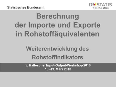 5. Hallescher Input-Output-Workshop 2010