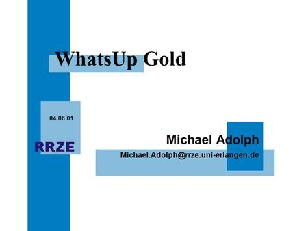 Michael Adolph 04.06.01 WhatsUp Gold.