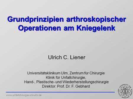 Grundprinzipien arthroskopischer Operationen am Kniegelenk