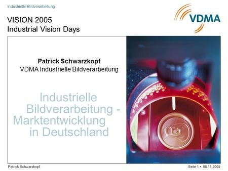 VISION 2005 Industrial Vision Days