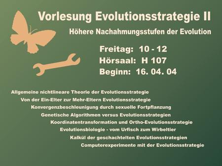 "PowerPoint-Folien zur 1. Vorlesung ""Evolutionsstrategie II"""