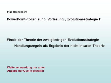 "PowerPoint-Folien zur 5. Vorlesung ""Evolutionsstrategie I"""