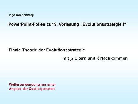 "PowerPoint-Folien zur 9. Vorlesung ""Evolutionsstrategie I"""