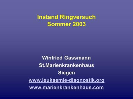 Instand Ringversuch Sommer 2003