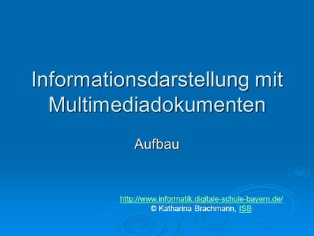 Informationsdarstellung mit Multimediadokumenten