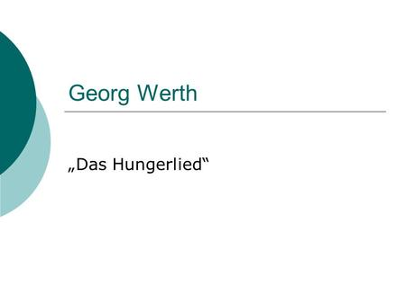 "Georg Werth ""Das Hungerlied""."