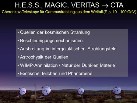 H.E.S.S., MAGIC, VERITAS  CTA