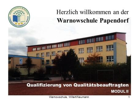 Warnowschule, Willert/Neumann