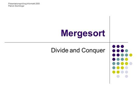 Mergesort Divide and Conquer