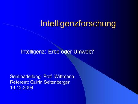 Intelligenzforschung