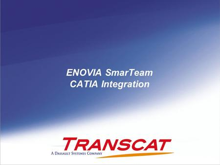 ENOVIA SmarTeam CATIA Integration
