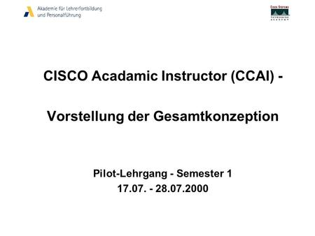 CISCO Acadamic Instructor (CCAI) - Vorstellung der Gesamtkonzeption