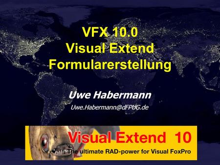 Uwe Habermann VFX 10.0 Visual Extend Formularerstellung.