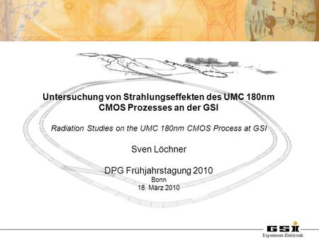 Radiation Studies on the UMC 180nm CMOS Process at GSI