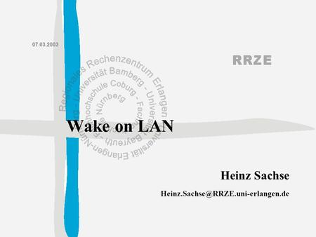 Heinz Sachse 07.03.2003 Wake on LAN.