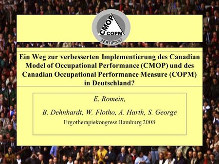 Ein Weg zur verbesserten Implementierung des Canadian Model of Occupational Performance (CMOP) und des Canadian Occupational Performance Measure (COPM)