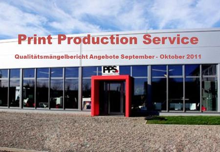 Spedition Flexo Print Production Service Qualitätsmängelbericht Angebote September - Oktober 2011.