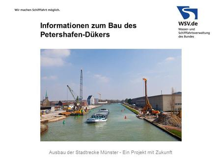 Informationen zum Bau des Petershafen-Dükers