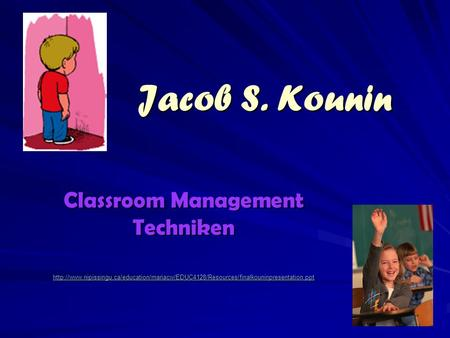 Jacob S. Kounin Classroom Management Techniken